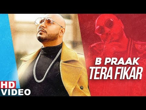 'Tera Fikar' sung by B Praak