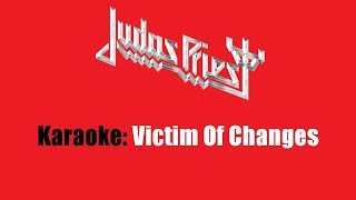 Karaoke: Judas Priest / Victim Of Changes