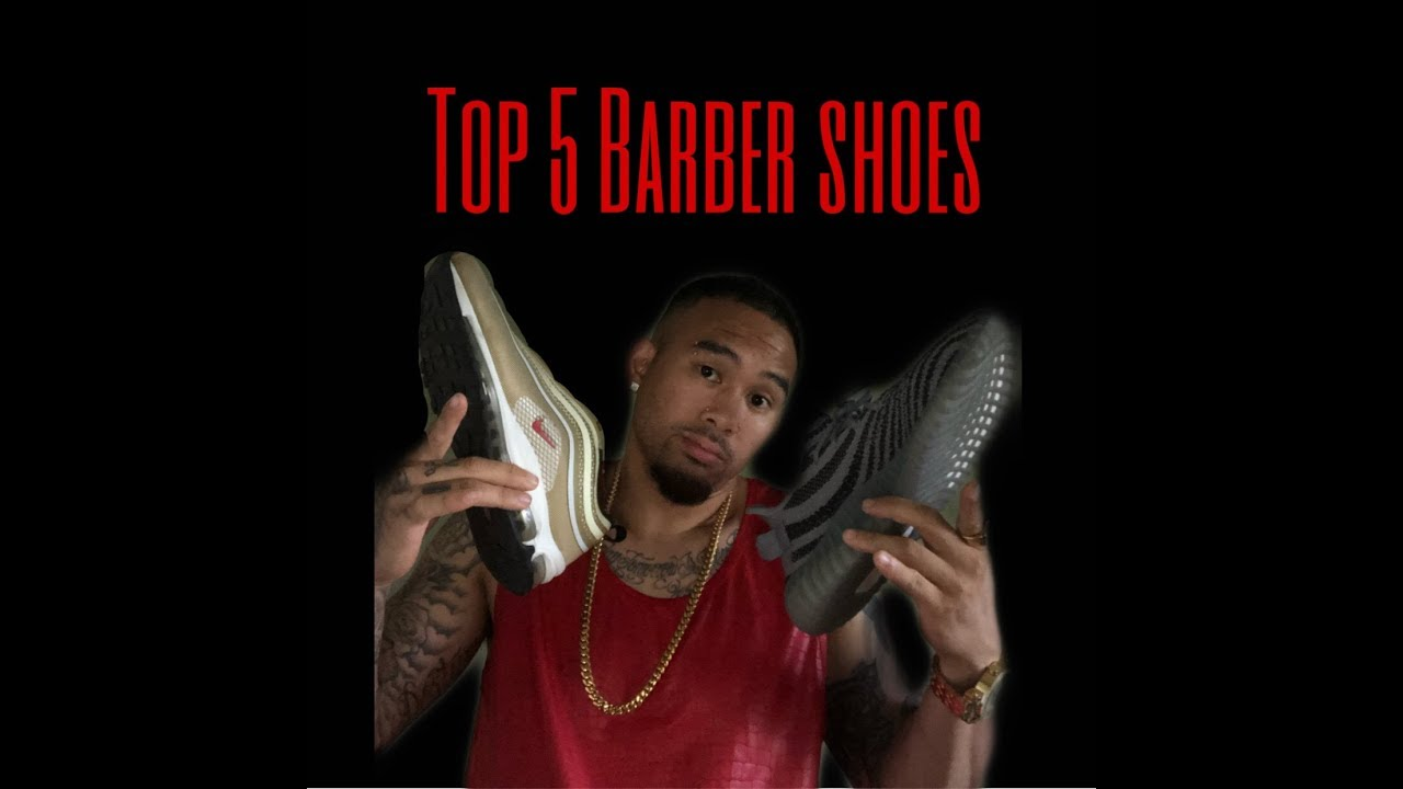 Top 5 Barber Shoes to cut ALL DAY in