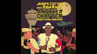 Biga*Ranx - Another Chapter ft. Joseph Cotton OFFICIAL riddim by Atili Bandalero