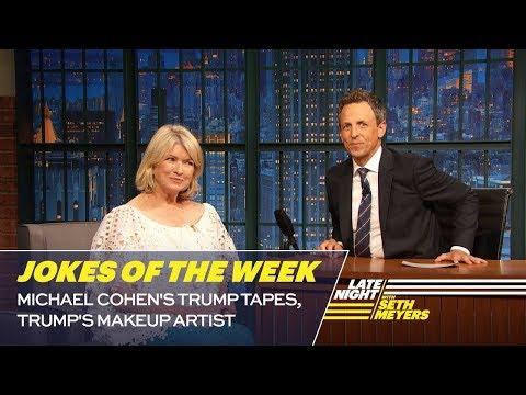 Seth Meyers' Favorite Jokes of Week vs. Michael Cohen's Trump Tapes & Trump's Makeup Artist