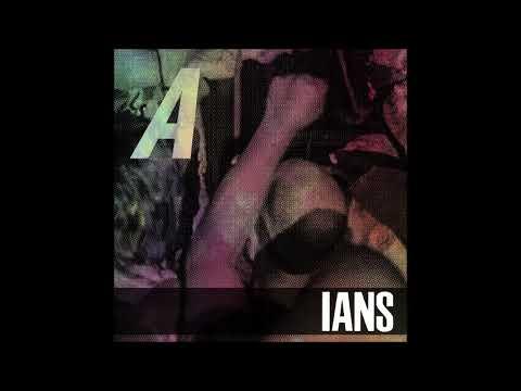 IANS - A (2018) [Full Album]
