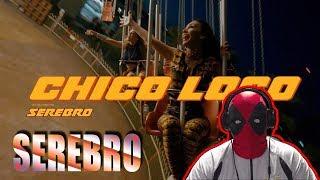 SEREBRO - CHICO LOCO (Премьера клипа, 2018) Реакция   Реакция на SEREBRO - CHICO LOCO   MALFA