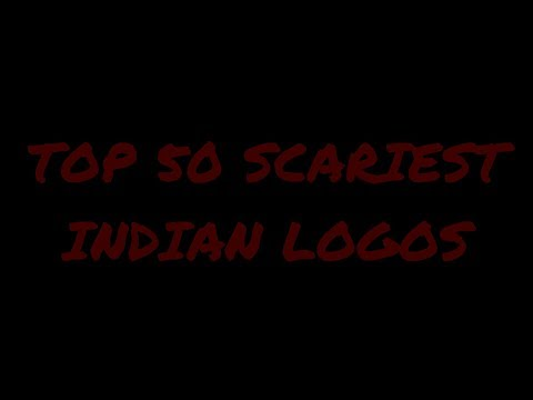 TOP 50 SCARIEST INDIAN LOGOS
