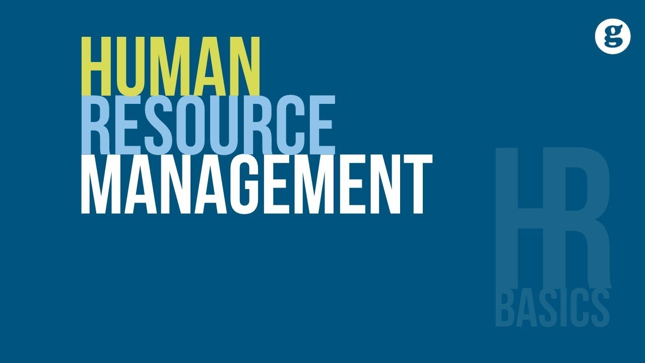 Learn the HR Basics: Human Resource Management