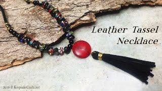 Leather Tassel Necklace Tutorial