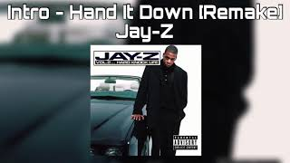 Intro - Hand It Down [Remake]