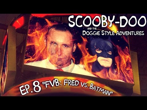 "Scooby-Doo and the Doggie Style Adventures (Ep. 8 ""FVB: Fred Vs. Batman"")"