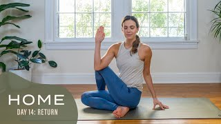 Home - Day 14 - Return  |  30 Days of Yoga With Adriene