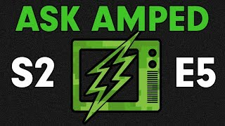 Ask Amped | Season 2 Episode 5 - Budget HPA Setups, Ideal Event, and Lightning Round
