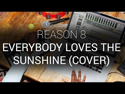"""Reason 8 - Roy Ayers """"Everybody Loves The Sunshine"""" Cover Version Deconstructed"""