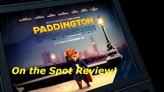 "Paddington ""On the Spot"" Review"