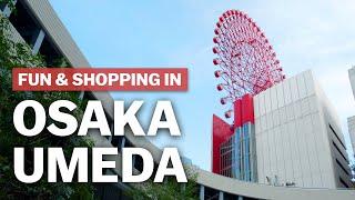 Fun & Shopping in Osaka Umeda | japan-guide.com