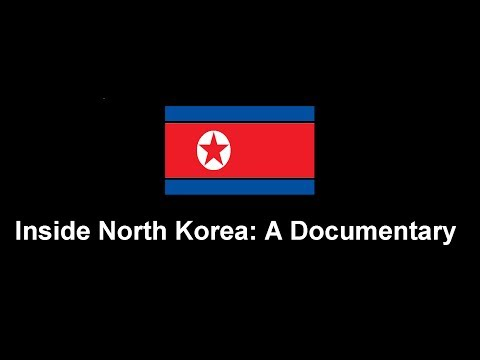 North Korea Documentary: Inside North Korea, Secret Filming of Everyday Life in Pyongyang.