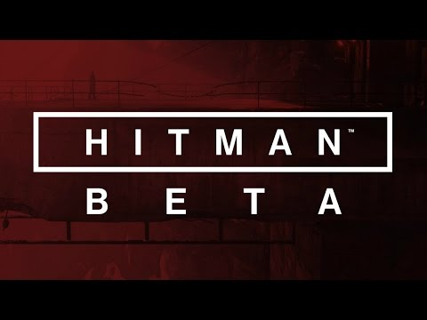 Hitman - Beta - Welcome to the Agency