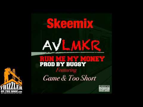 AV ft. The Game, Too Short - Run Me My Money [Prod. Bugsy] [Thizzler.com]