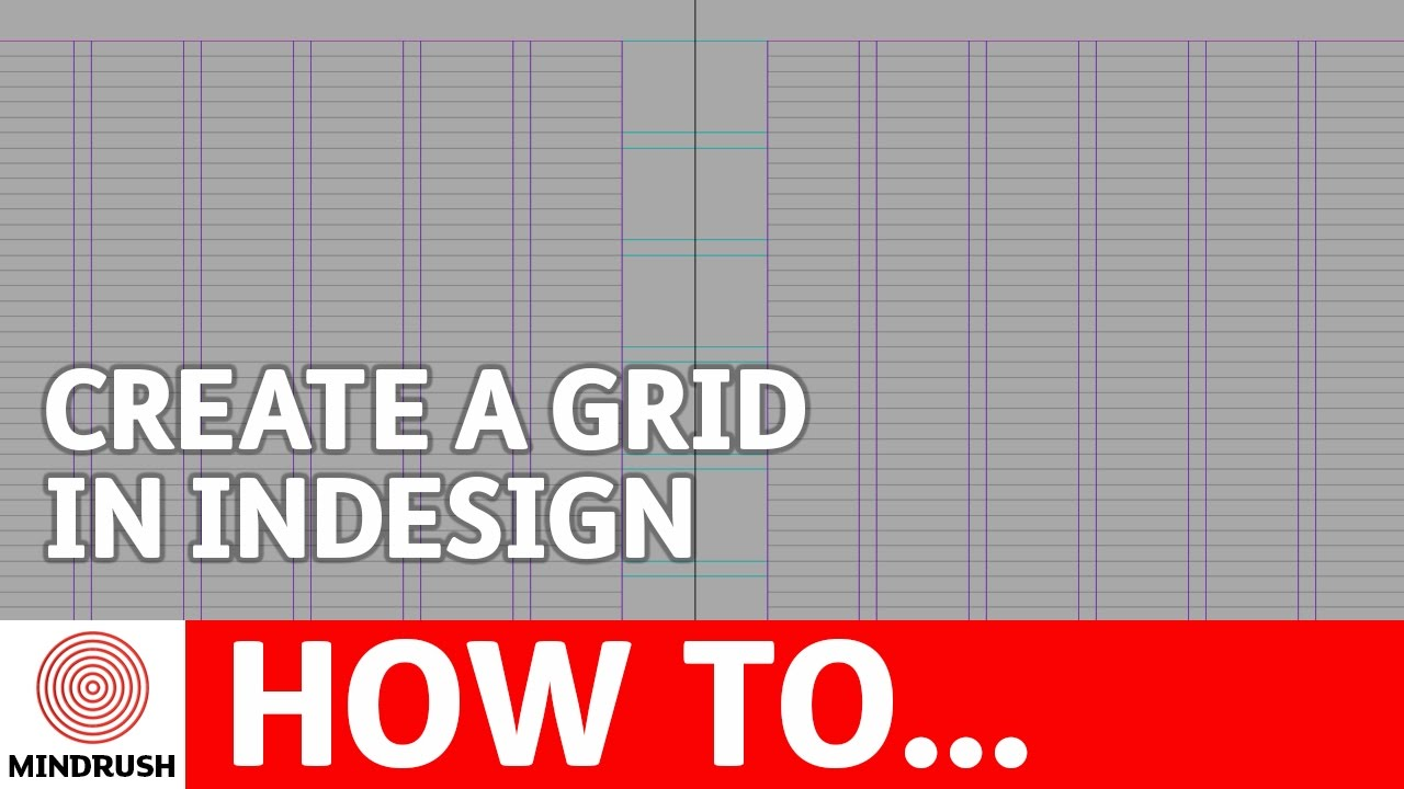 Design Foundations - How To Create A Grid In inDesign - Episode 4