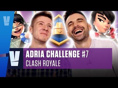 Clash Royale  Adria Challenge #7