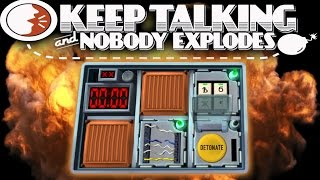 KEEP TALKING AND NOBODY EXPLODES! | W/ Entoan