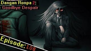 Dangan Ronpa 2 Ep 108: The Mastermind Revealed