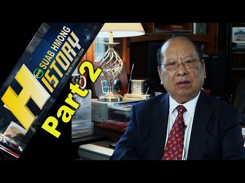 SUAB HMONG HISTORY:  Part 2 -  Dr. Yang Dao, PhD Socical and Economic Developlent (First Hmong PhD)