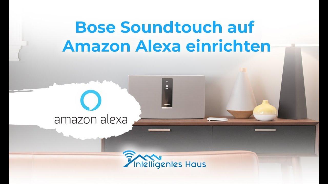 Alexa Bose Soundtouch Skill