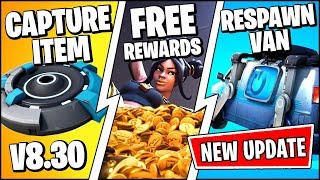 Mise à jour Fortnite 'RIGHT NOW' RESPAWN VAN, BOUNTY CHALLENGES FREE REWARDS (Patch Notes v8.30)