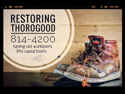 BOOT RESTORATION With Thorogood 814-4200 [ The Boot Guy Reviews ]