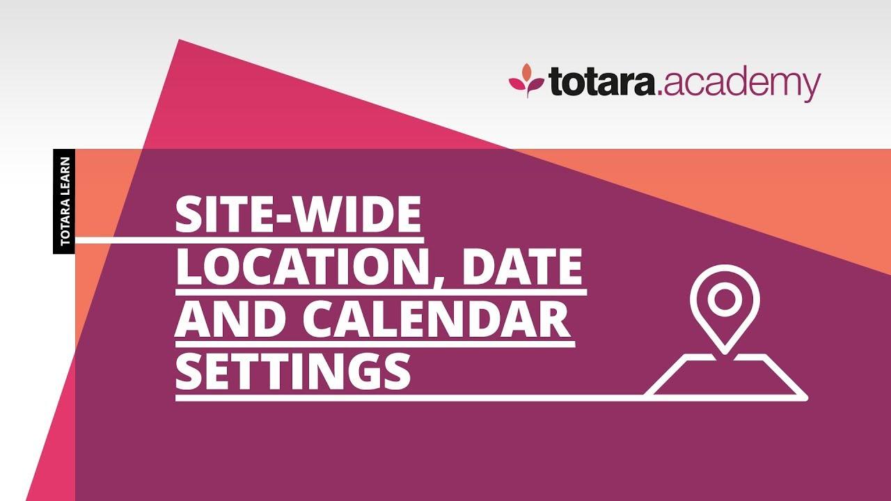 Location - Totara Learn 11 - Totara Documentation