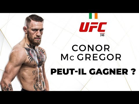 UFC 246 : CONOR McGREGOR PEUT-IL GAGNER ? [MMA ANALYSE]