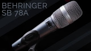 Behringer SB 78A Handheld Condenser Microphone Review / Test