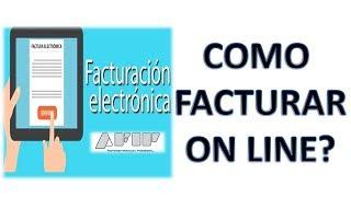 FC ON LINE AFIP - Como hacerlo de una manera facil