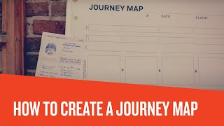Customer Journey Mapping – How to create a journey map (2019)