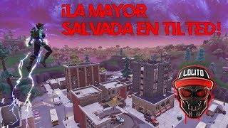 💀 ¡LA MAYOR SALVADA EN TILTED! 💀 ~ FORTNITE