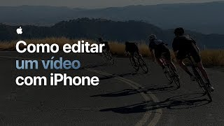 Como recortar um vídeo no iPhone — Apple