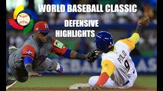 WBC | 2017 World Baseball Classic | Defensive Highlights