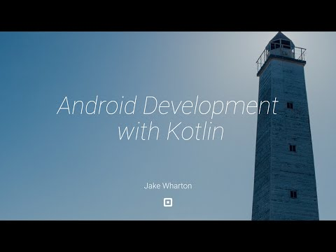 Android Development with Kotlin - Jake Wharton