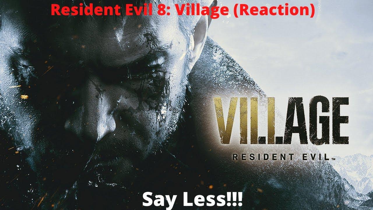 resident evil 8 trailer reaction