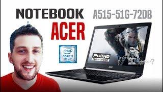 Noteboook Acer Aspire A515-51G-72DB Core i7 GeForce 940MX custo benefício