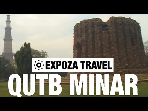 Qutb Minar (India) Vacation Travel Video Guide