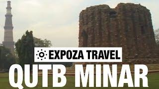 Qutb Minar (India) Vacation Travel Video Guide