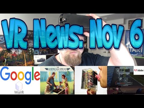VR News: Nov 6 - Google Going All-In with WebVR - VR could Ressurect Languages & More!