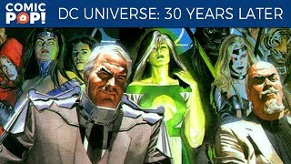 The DC Comics Universe... 30 Years Later?