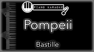 Pompeii - Bastille - Piano Karaoke Instrumental (chill out version)