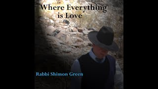 Find Your Way by Rabbi Shimon Green