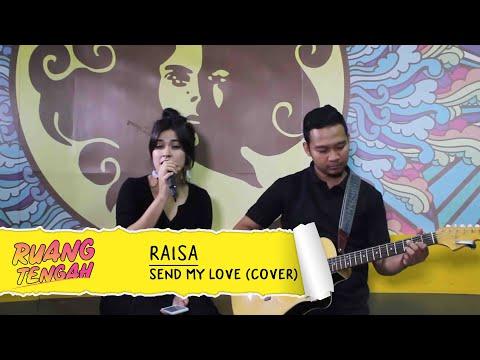 RAISA - Send My Love (To Your New Lover) Cover At Ruang Tengah Prambors