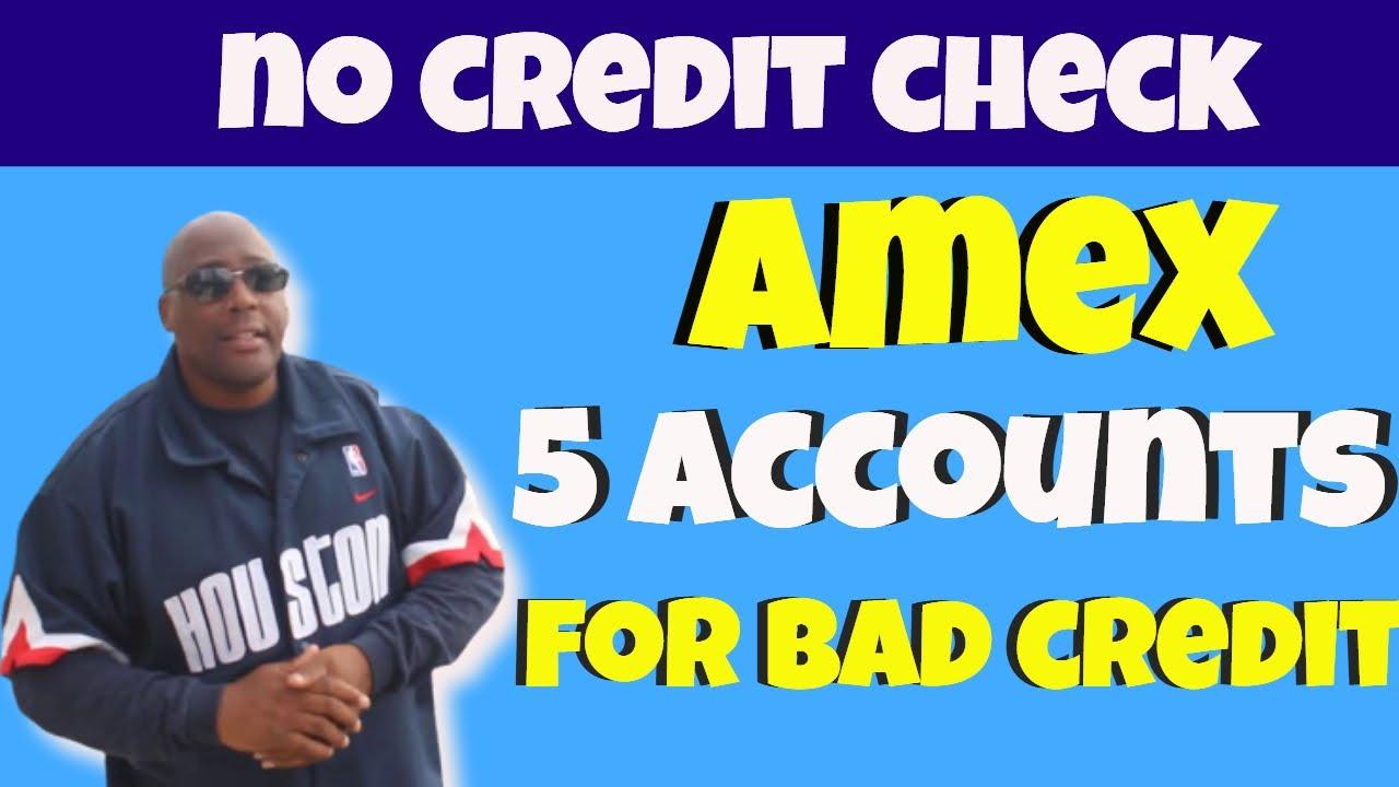 Download American Express Accounts! Top 5 Amex Accounts For Bad Credit No Credit Check(or No Credit Score).