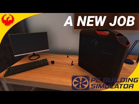 Lets Play PC building Simulator #1 Our New Job