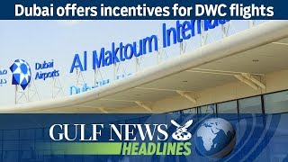 Dubai offers incentives for DWC flights - GN Headlines