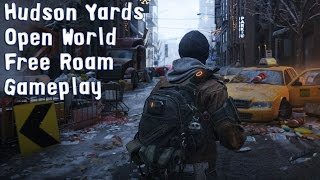 Tom Clancy's The Division - Hudson Yards - Open World Free Roam Gameplay (PC HD) [1080p60FPS]